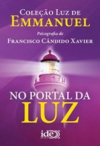 Baixar No Portal da Luz (Luz de Emmanuel Livro 3) pdf, epub, eBook