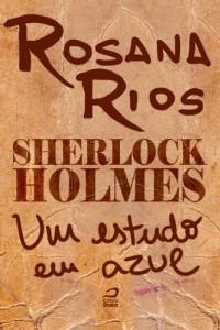 Baixar Sherlock Holmes – Um estudo em azul pdf, epub, eBook