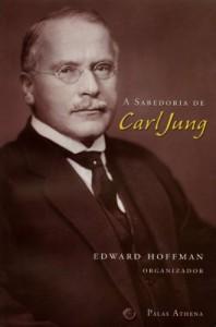 Baixar A SABEDORIA DE CARL JUNG pdf, epub, eBook