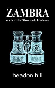 Baixar Zambra: o rival de Sherlock Holmes pdf, epub, eBook