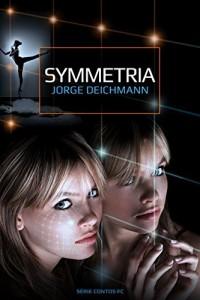Baixar SYMMETRIA (Série Contos de Ficção Científica Livro 1) pdf, epub, eBook
