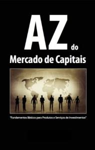 Baixar AZ DO MERCADO DE CAPITAIS: Série Formação de Profissionais do Mercado Financeiro – Nivel 1 (203780) pdf, epub, eBook