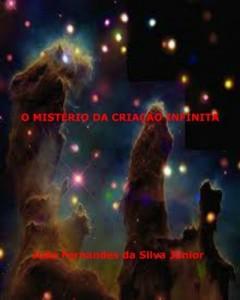 Baixar O MISTÉRIO DA CRIAÇÃO INFINITA pdf, epub, eBook