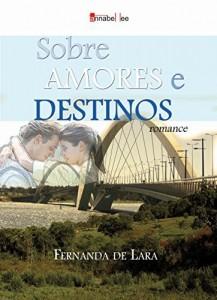 Baixar Sobre amores e destinos pdf, epub, ebook