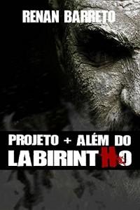 Baixar Projeto + Além do Labirintho pdf, epub, ebook