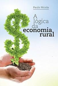 Baixar A lógica da economia rural pdf, epub, eBook
