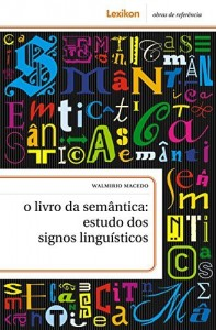 Baixar O livro da semântica: estudo dos signos linguísticos pdf, epub, eBook
