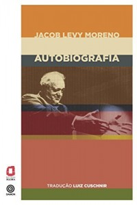 Baixar Jacob Levy Moreno – Autobiografia pdf, epub, eBook