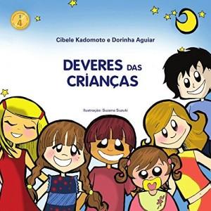 Baixar DEVERES DAS CRIANÇAS (CIDADANIA E ÉTICA Livro 4) pdf, epub, eBook