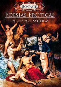 Baixar Poesias Eróticas, Burlescas e Satíricas: De grande controvérsia pdf, epub, eBook