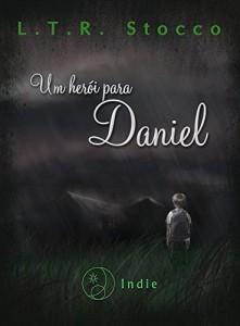 Baixar Um herói para Daniel pdf, epub, eBook
