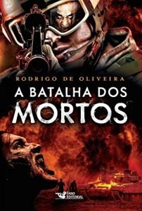 Baixar A Batalha dos Mortos (As Crônicas dos Mortos) pdf, epub, eBook