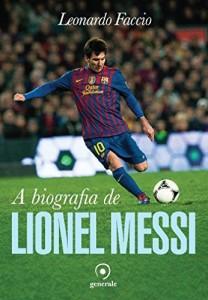 Baixar A Biografia de Lionel Messi pdf, epub, eBook