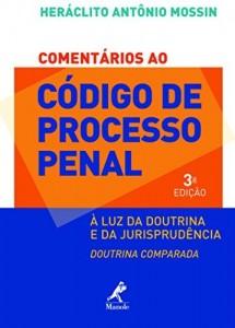Baixar Comentários ao Código de Processo Penal: à Luz da Doutrina e da Jurisprudência, Doutrina Comparada pdf, epub, ebook