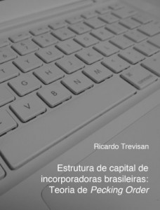 Baixar Estrutura de capital de incorporadoras brasileiras: Teoria de Pecking Order pdf, epub, ebook