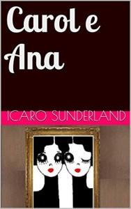Baixar Carol e Ana pdf, epub, eBook