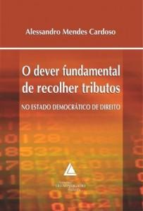 Baixar Dever Fundamental de Recolher Tributos no Estado Democrático de Direito, O pdf, epub, eBook