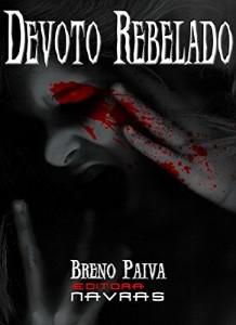 Baixar Devoto Rebelado: + Bônus pdf, epub, ebook