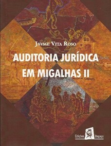 Baixar Auditoria jurídica em migalhas II pdf, epub, eBook
