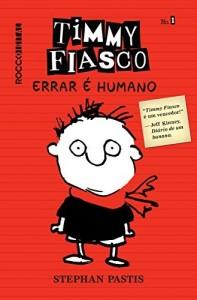 Baixar Timmy Fiasco: Errar é humano pdf, epub, ebook