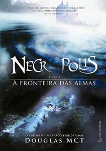 Baixar Necrópolis 1: A Fronteira das Almas pdf, epub, eBook
