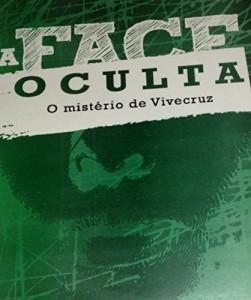 Baixar A FACE OCULTA: O mistério de Vivecruz pdf, epub, eBook