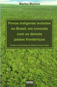 Baixar Povos indígenas isolados no Brasil, em conexão com os demais países fronteiriços pdf, epub, eBook