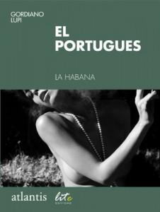 Baixar El portugues: La Habana, Cuba (Atlantis) pdf, epub, eBook