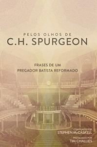 Baixar Pelos Olhos De C.H. Spurgeon pdf, epub, ebook