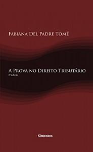 Baixar A Prova no Direito Tributário pdf, epub, eBook