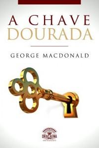 Baixar A Chave Dourada: Um conto de George MacDonald pdf, epub, eBook