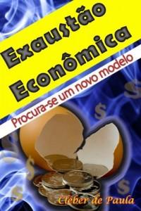 Baixar Exaustão Econômica: Procura-se um novo modelo pdf, epub, eBook