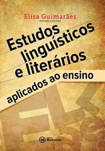 Baixar Estudos linguísticos e literários aplicados ao ensino pdf, epub, eBook