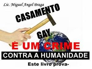 Baixar CASAMENTO GAY É UM CRIME CONTRA A HUMANIDADE: ESTE LIVRO PROVA- pdf, epub, eBook