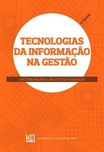 Baixar Tecnologias da Informação na Gestão pdf, epub, ebook