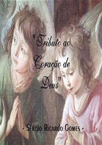 Baixar Tributo ao Coração de Deus pdf, epub, ebook