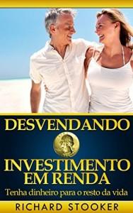 Baixar Desvendando O Investimento Em Renda pdf, epub, ebook