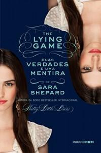 Baixar Duas verdades e uma mentira (The Lying Game Livro 3) pdf, epub, ebook
