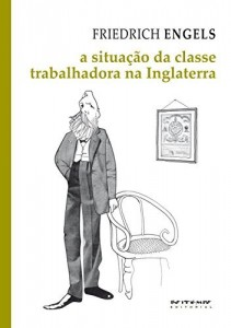 Baixar A situação da classe trabalhadora na Inglaterra: Segundo as observações do autor e fontes autênticas (Coleção Marx e Engels) pdf, epub, eBook