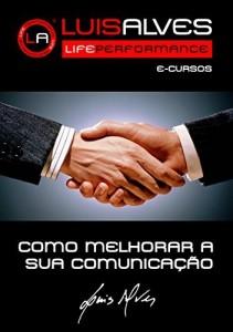 Baixar COMO MELHORAR A SUA COMUNICAÇÃO pdf, epub, eBook