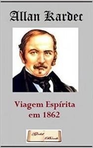 Baixar Viagem Espírita em 1862 (Ilustrado) pdf, epub, eBook