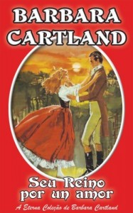 Baixar 05. Seu Reino Por un Amor (A Eterna Coleção de Barbara Cartland) pdf, epub, eBook