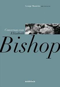 Baixar Conversas com Elizabeth Bishop pdf, epub, eBook