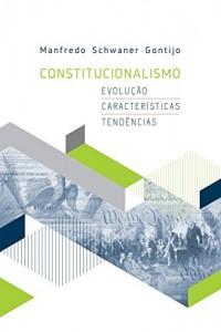 Baixar Constitucionalismo: evolução, características, tendências pdf, epub, eBook