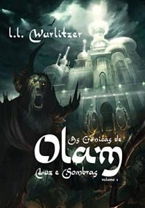 Baixar As Crônicas de Olam: Vol 1: Luz e Sombras pdf, epub, ebook
