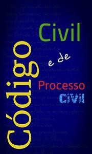 Baixar Código Civil e Código de Processo Civil (2 em 1) pdf, epub, eBook