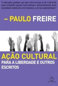 Baixar Ação cultural: Para a liberdade e outros escritos pdf, epub, ebook