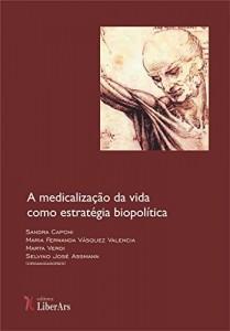 Baixar A medicalização da vida como estratégia biopolítica pdf, epub, eBook