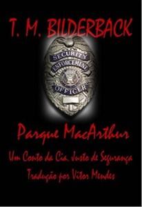 Baixar Parque Macarthur – Um Conto Da Cia. Justo De Segurança pdf, epub, eBook
