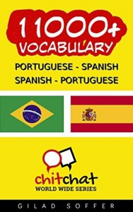 Baixar 11000+ Portuguese – Spanish Spanish – Portuguese Vocabulary (ChitChat WorldWide) pdf, epub, eBook